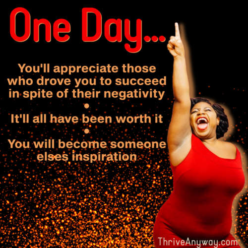 One Day it will all be worth it