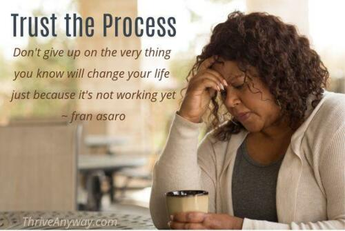 Trust The Process Thrive Anyway